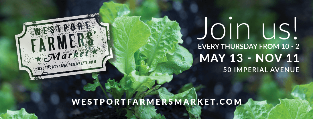 Westport Farmers Market - Thursdays May 13 - November 11